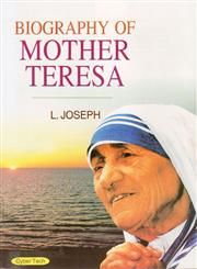 Biography of Mother Teresa 1st Edition,817884902X,9788178849027