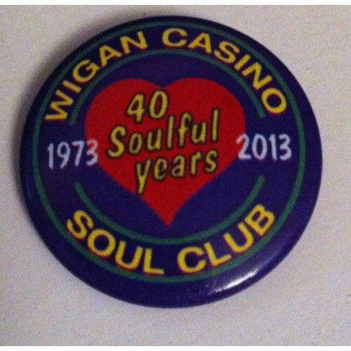 WIGAN CASINO SOUL CLUB 40 SOULFUL YEARS 1973-2013 Pin Badge - Memorabilia