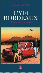 Y10 Boredaux - il giallo noir di Angelo Galantino,