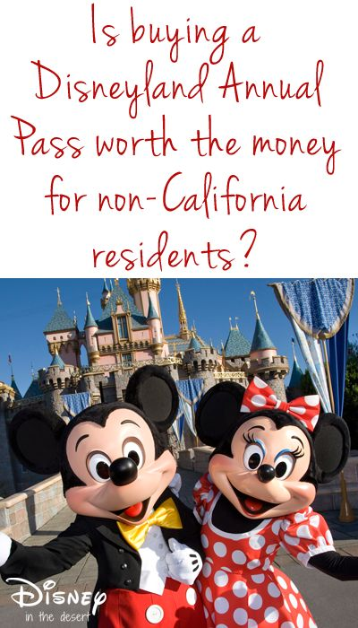 Is buying a Disneyland Annual Pass worth the money for non-California residents?