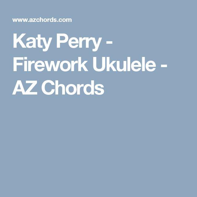 Katy Perry - Firework Ukulele - AZ Chords