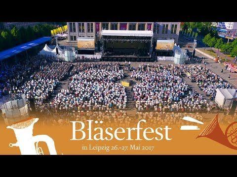 Blaserfest Leipzig 2017 Marsch Aus Josua Youtube In 2020 Leipzig Lieder Youtube