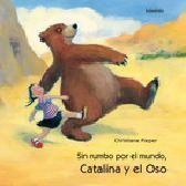 """de Christiane Pieper. Sin rumbo por el mundo iba el oso perezoso cuando Catalina decidió no despegarse de su rabo. Juntos pasean a una, dos, tres y a cuatro patas. Y este paseo se convierte en un viaje sorprendente en el que recorren el mar, la montaña, el desierto, el día y la noche.  Título recomendado en la Guía de lectura infantil y juvenil """"Osos de cuento"""" de la BPE de Teruel"""