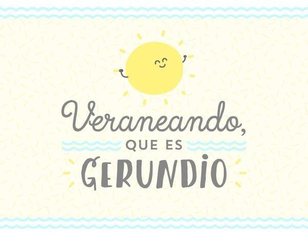 Veraneando que es gerundio.   by Mr. Wonderful*