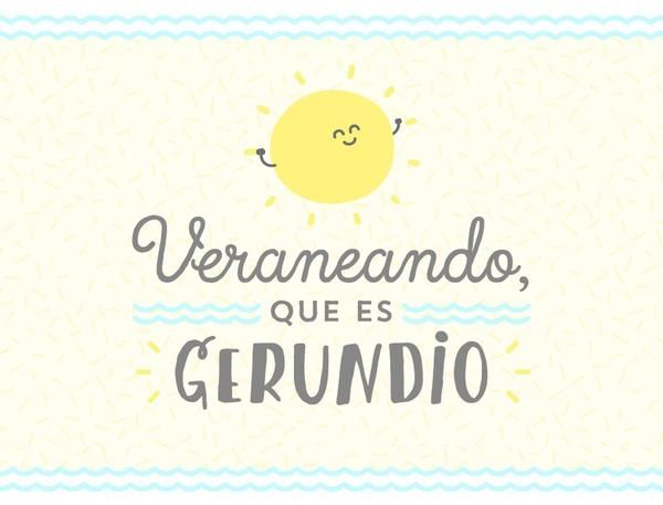 Veraneando que es gerundio. | by Mr. Wonderful*
