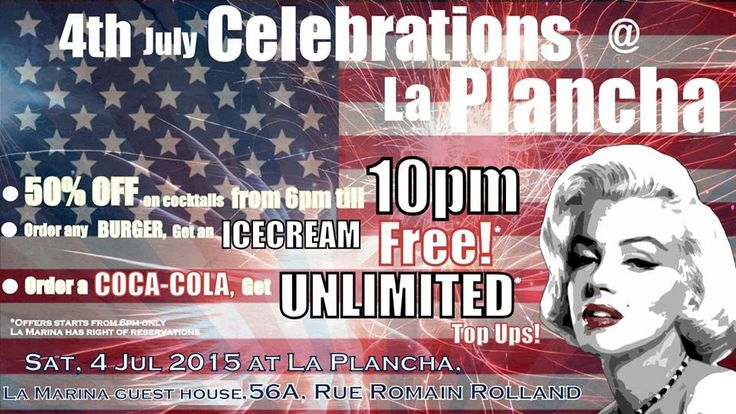 4 July celebrations #LaPlancha