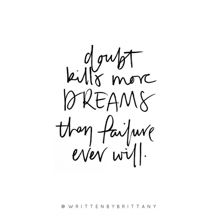 Doubt kills more dream than failure ever will.  | Hand Lettered Quotes | Calligrahy Quotes | Quote of the day | Brush Lettering | Hand Lettering | Lettering Quotes | Modern Calligraphy | Written by Brittany | Written by Brittany Lettering | Inspirational Quotes | Motivational Quotes | Quotes about Happiness