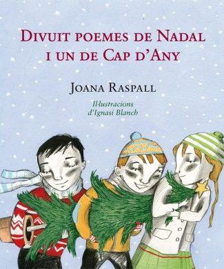 Divuit poemes de Nadal i un de Cap d'Any. Joana Raspall.