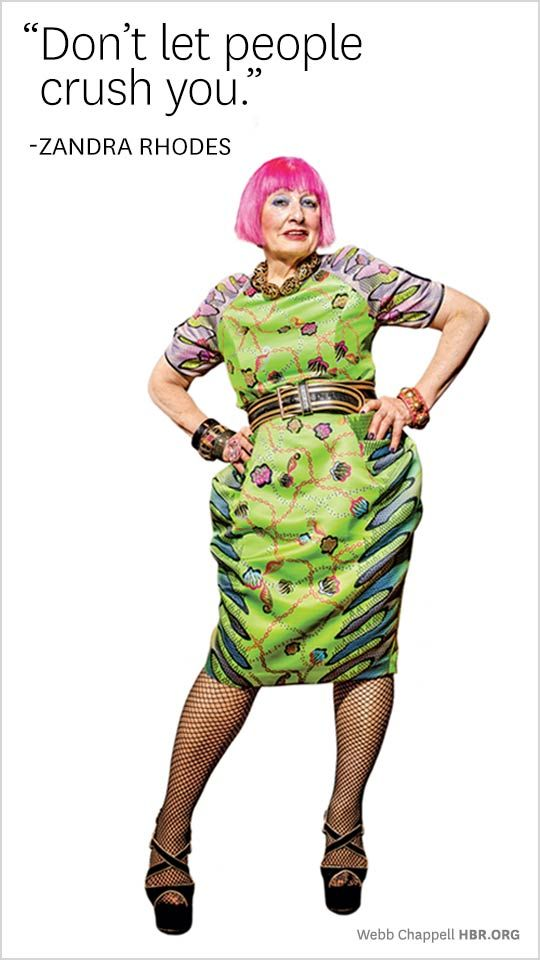 Zandra Rhodes  Great Leadership Thoughts. For mor insight and leadership tips www.drjohnaking.com