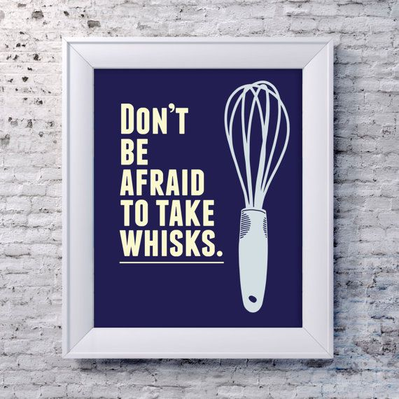 Funny Kitchen Art Print, Whisk Quote Poster, Kitchen Art, Kitchen Print, Funny…