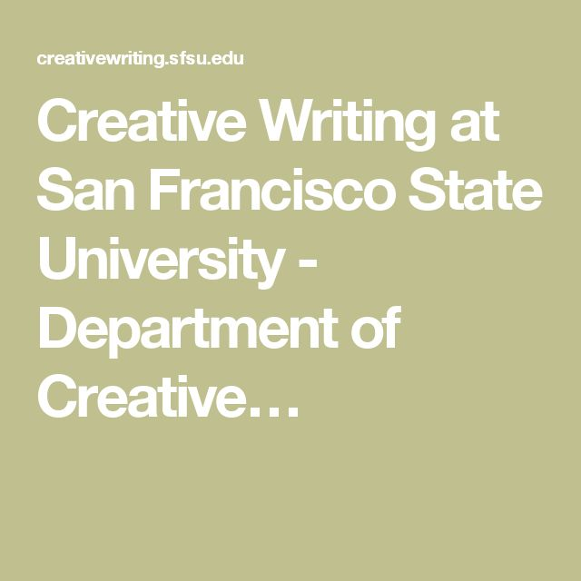 sfsu creative writing alumni Official site of san francisco state university, a public urban university with a conscience located in one of the world's most vibrant and beautiful cities begin.