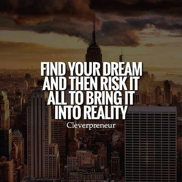 #morningthoughts #quote  Find your dream and then risk it all to bring it into reality