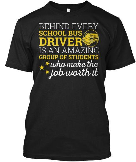 Behind Every School Bus Driver | Teespring