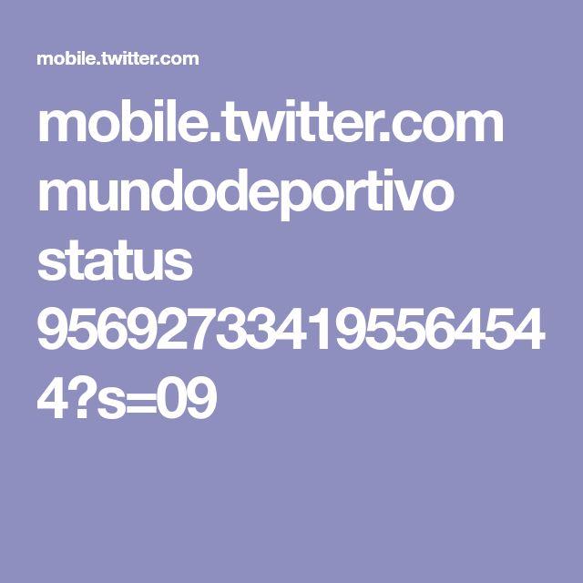 mobile.twitter.com mundodeportivo status 956927334195564544?s=09