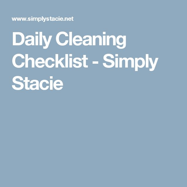 Daily Cleaning Checklist - Simply Stacie