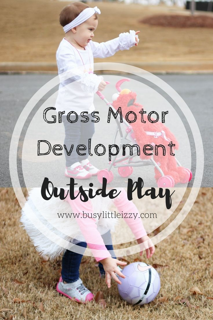 Gross Motor Development | Outside Play | Outside Activities | Outdoors Play | Physical Development | Child Development | Fun Activities for Kids Outside | Best Shoes for Kids | Best Shoes for Toddlers | Best Shoes for Babies | busylittleizzy