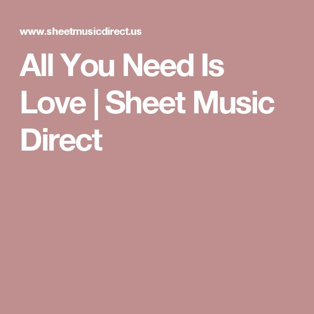 All You Need Is Love | Sheet Music Direct
