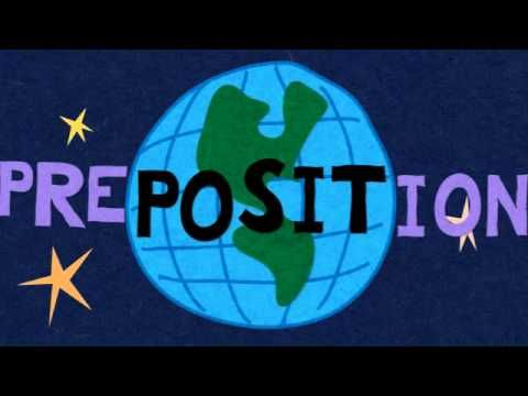 Prepositions song by the bazillions - very, very catchy. Kids love it.