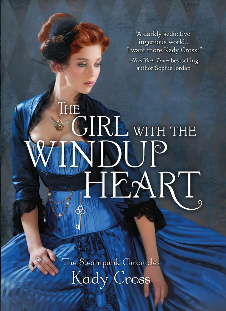 776 best ya books images on pinterest ya books books to read and the girl with the windup heart steampunk chronicles 4 by kady cross may fandeluxe Images