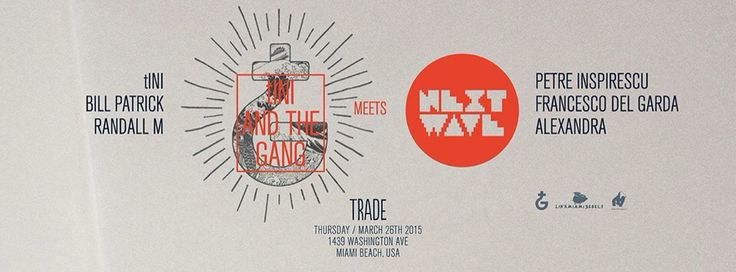 tINI and the gang meets Next Wave @ Trade, Miami Beach, USA