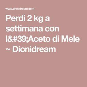 Perdi 2 kg a settimana con l'Aceto di Mele ~ Dionidream