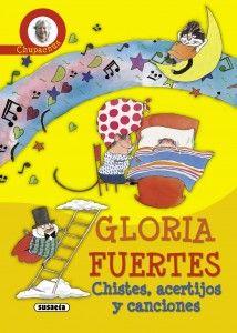 Gloria Fuertes. Chistes, acertijos y canciones