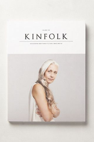 Kinfolk: Volume Ten