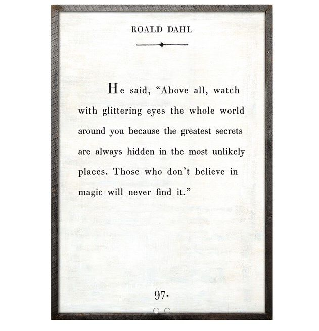 Roald Dahl ... One of the most wonderful souls and most brilliantly creative people to ever live. Love sharing his stories with my kids ...