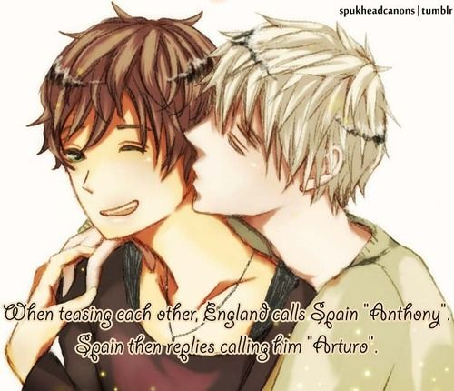 """When teasing each other, England calls Spain """"Anthony"""". Spain then replies calling him """"Arturo"""".  headcanon by anon..."""
