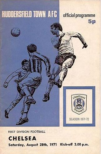 Huddersfield Town 1 Chelsea 2 in Aug 1971 at Leeds Utd. The programme cover #Div1