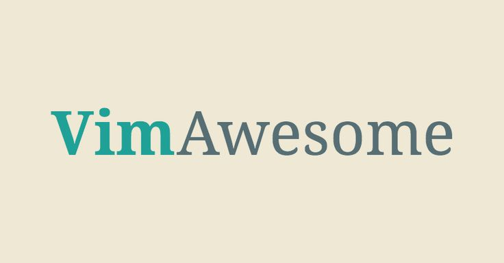 Awesome Vim plugins from across the universe