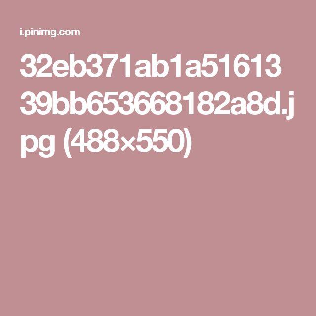 32eb371ab1a5161339bb653668182a8d.jpg (488×550)