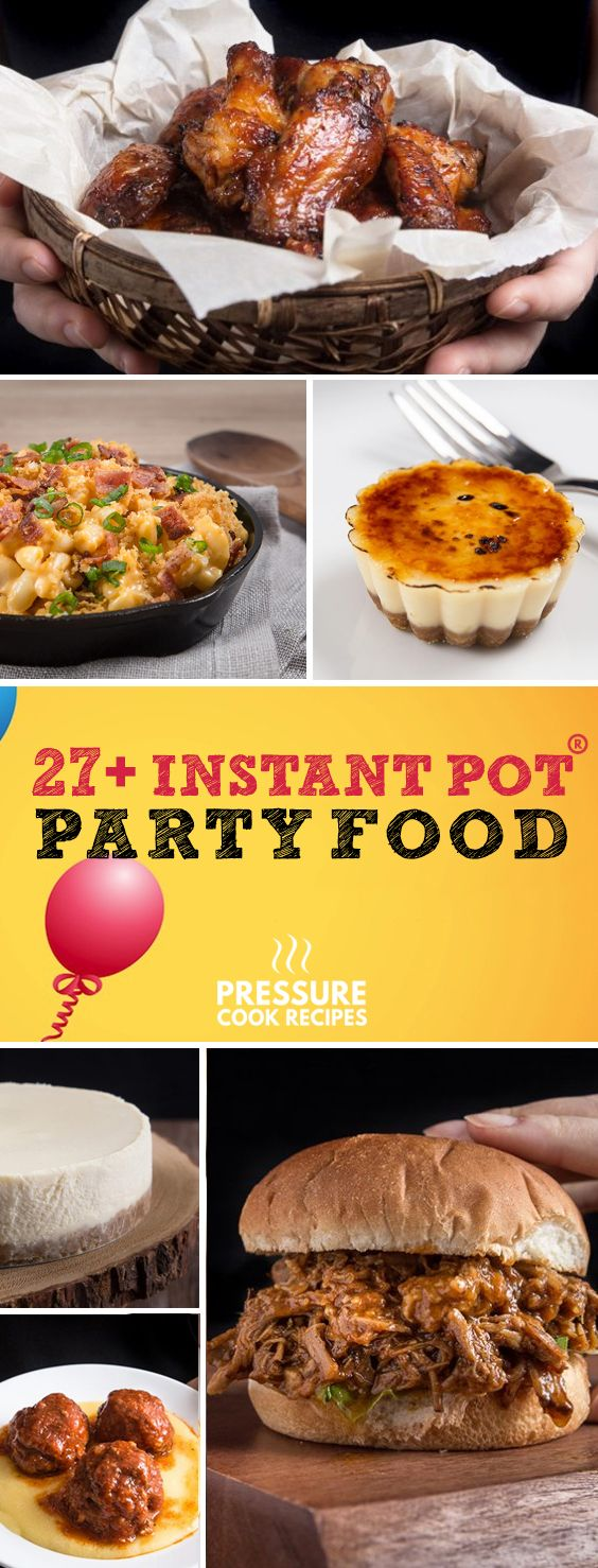 Wow your guests with these Instant Pot Electric Pressure Cooker Party Food Recipes - Party Appetizers, Entrees & Desserts! via @pressurecookrec