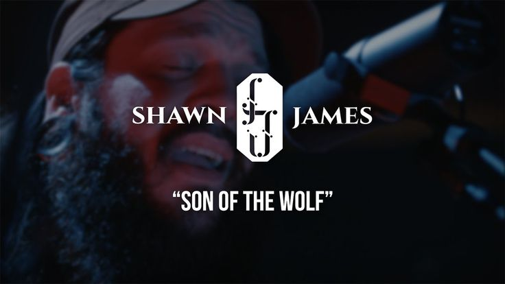 Shawn James - Son of the Wolf - Gaslight Sessions