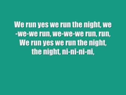 We Run the Night Lyrics