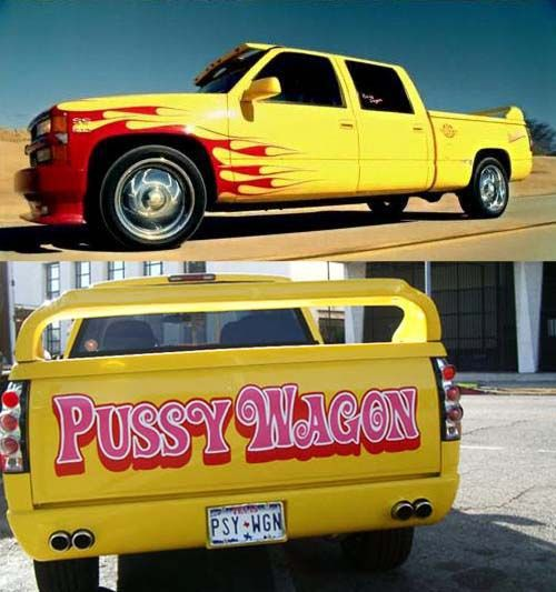 Pussy Wagon-love kill bill AND Quentin Tarantino who drove this around Malibu after the movie was made.