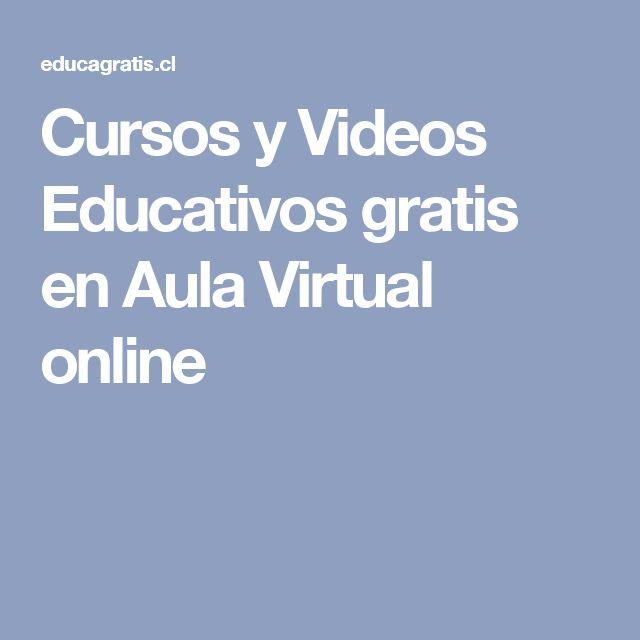 Cursos y Videos Educativos gratis en Aula Virtual online
