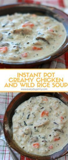 Instant Pot creamy chicken and wild rice soup. So delicious and easy. Recipe at everydayjenny.com