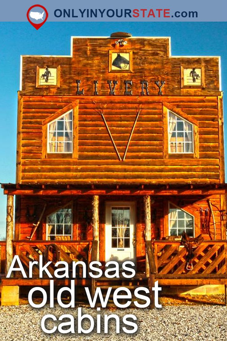 Travel | Arkansas | USA | Attractions | Destinations | Outdoors | Adventure | Natural State | Things To Do | Places To Stay | Vacation | Getaways | Old West | Western Hotel | Hotels | Ghost Town | Unique Hotels | Western Town | Cabins | Themed Hotel | Activities | Teepees | Frontier | Arkansas Vacations