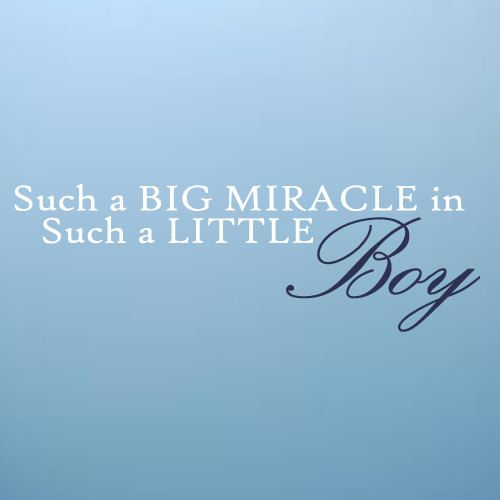 Such a Big miracle in such a little boy Wall Art Decal Baby Boy Nursery Decor Shower Present Gift Idea. $11.75, via Etsy.