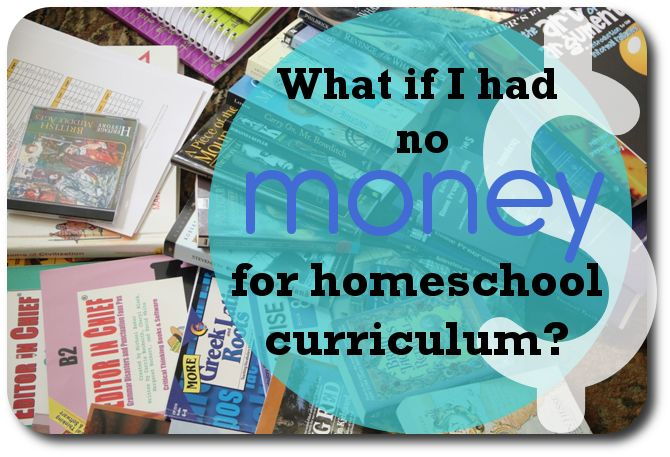 What if I Had No Money for Homeschool Curriculum?