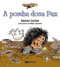 A pomba Dona Paz de Ramón Caride