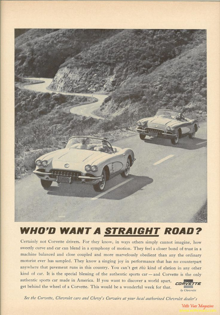 1960 Corvette Ad - Who'd Want a Straight Road?