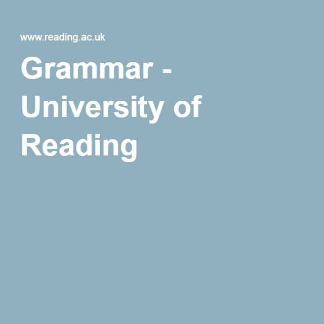 Grammar - University of Reading