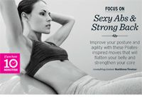 Try this Abs and Back routine I helped develop for Chatelaine Magazine. It only takes 10 minutes :-) The rotating side plank is one of my personal favourites!