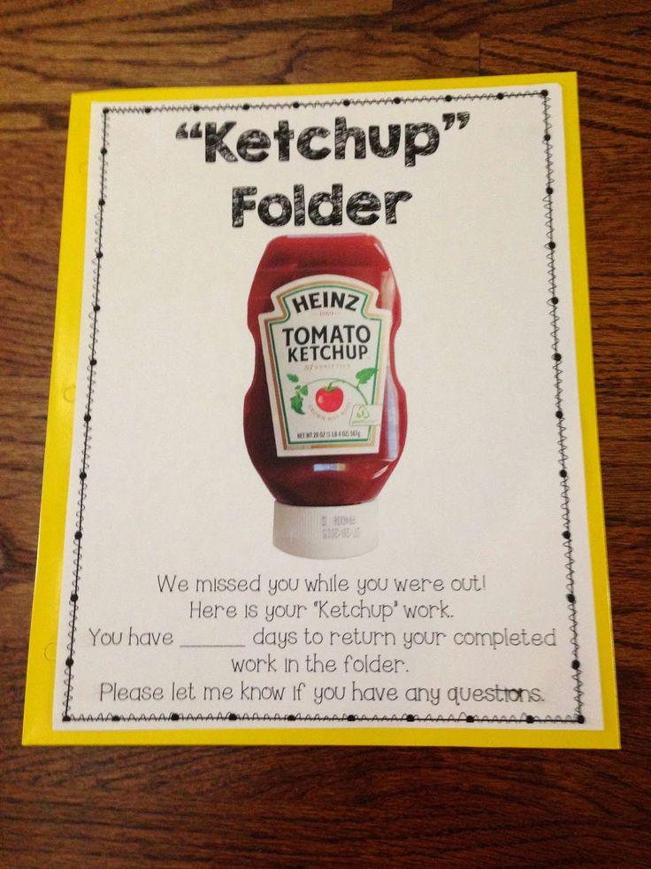 "TheHappyTeacher: KETCHUP folder Use to put missed work for child who is absent. Cute idea: the "" catch up"" folder aka ketchup folder"