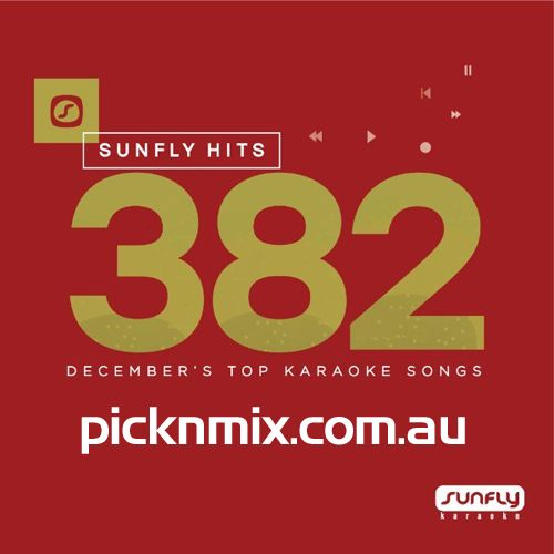 Sunfly Karaoke Hits Vol 382 For Decembers 2017 latest hits on CD+G, DVD and Download MP3+G