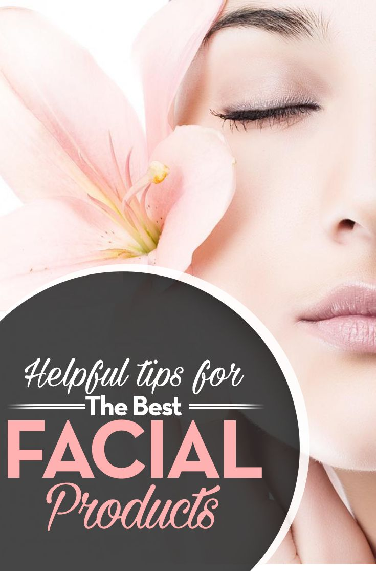 Helpful Tips For The Best Facial Products>> http://declarebeauty.com/skincare/best-facial-products/