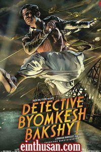 Detective Byomkesh Bakshy Hindi Movie Online - Sushant Singh Rajput, Anand Tiwari and Swastika Mukherjee. Directed by Dibakar Banerjee. Music by Sneha Khanwalkar. 2015 [U/A] ENGLISH SUBTITLE