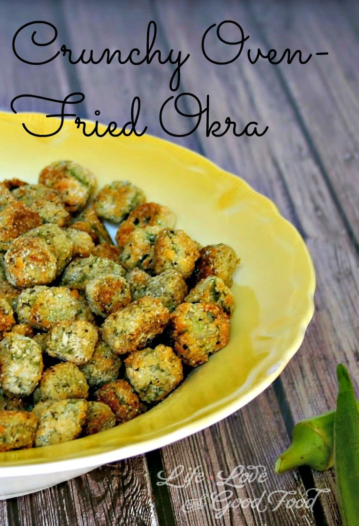 Crunchy Oven-Fried Okra - Life, Love, and Good Food